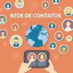 Começar uma rede de contatos – Entenda o que precisa fazer