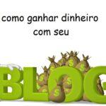 Como ganhar dinheiro com blog usando Google Adsense