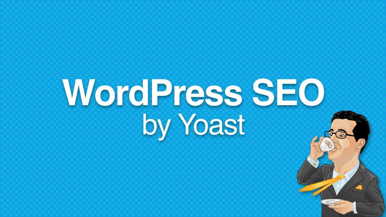 Como Configurar O Plugin WordPress SEO By Yoast (Guia Completo)