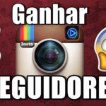 10 dicas de como ganhar seguidores no Instagram
