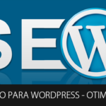 Técnicas De SEO Para Wordpress Sem Complicação - Mais Desempenho