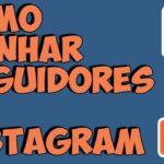 Dicas para conseguir seguidores no Instagram