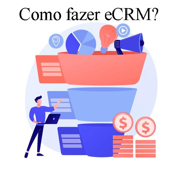 como fazer CRM